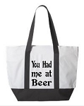 You Had Me At Beer.  Zipper Tote Bag